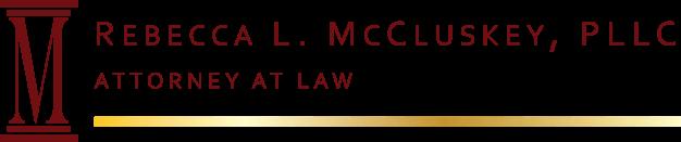 Rebecca L. McCluskey, PLLC